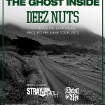 THE GHOST INSIDE + DEEZ NUTS + STRAY FROM THE PATH + DEVIL IN ME – EUROPEAN TOUR 2013