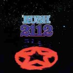 RUSH: SUPER DELUXE CD/BD VERSION OF '2112′ DUE IN DECEMBER