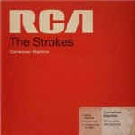 "THE STROKES ""COMEDOWN MACHINE"" U PRODAJI OD 26.OŽUJKA! PRVI SINGL ""ALL THE TIME"" – USKORO!"