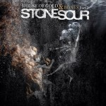 Stone Sour-House-of-Gold-Bones-Pt.-2