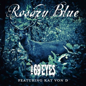 The 69 Eyes - Rosary Blue (Single)