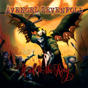 Avenged Sevenfold-Hail to the King