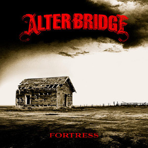 Alter Bridge-Fortress