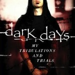 LAMB OF GOD VOCALIST RANDY BLYTHE'S 'DARK DAYS' MEMOIR RECEIVES 2014 RELEASE DATE